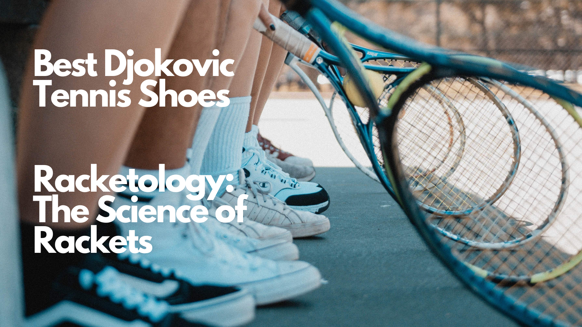 Best Djokovic tennis shoes