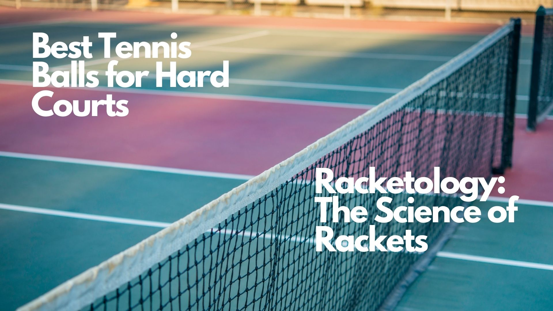 Best Tennis Balls for Hard Courts