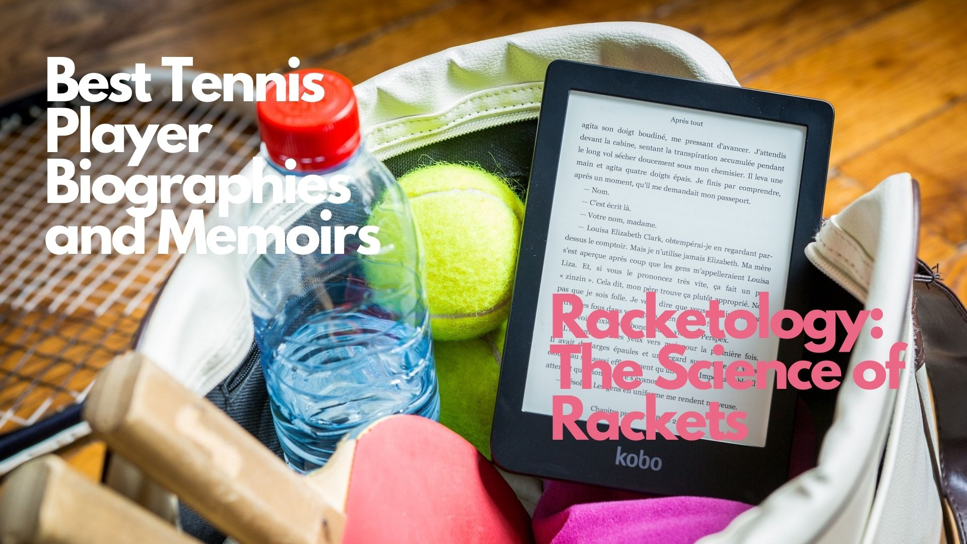 Best Tennis Player Biographies and Memoirs