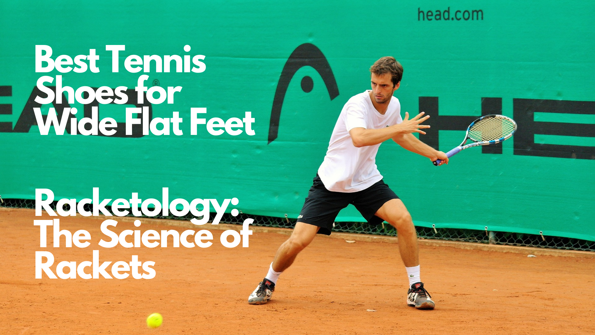best tennis shoes for wide flat feet